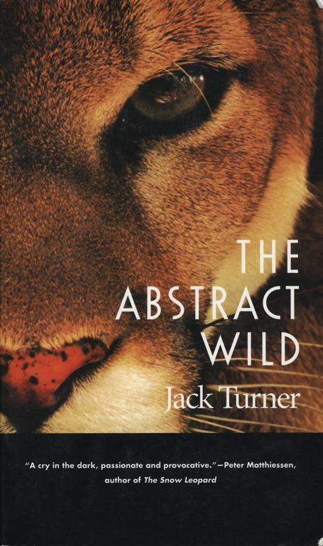 The Abstract Wild - Jack Turner