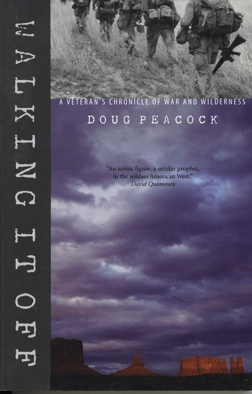 Walking It Off, by Doug Peacock